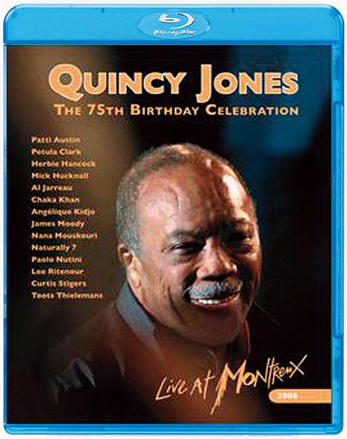 クインシー・ジョーンズ セレブレーション・アット・モントルー 2008