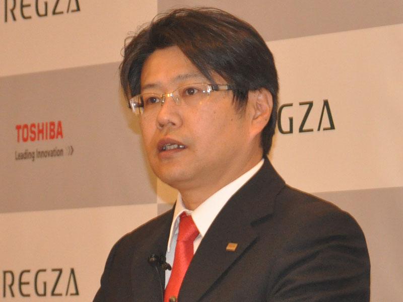 東芝ビジュアルプロダクツ社 村沢映像第一事業部長