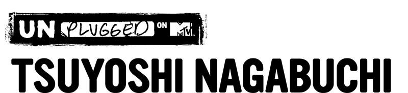 「MTV Unplugged: Tsuyoshi Nagabuchi」のロゴ