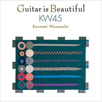 渡辺香津美「ギター・イズ・ビューティフル KW45」
