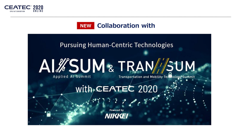 初めての取り組みとして「AI/SUM&TRAN/SUM」と連携し、「CEATEC with AI/SUM&TRAN/SUM」としてカンファレンスを実施