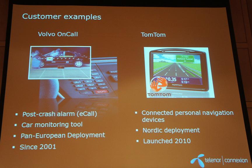 ボルボのテレマティックスOnCallのシステム構築にも利用されている。欧州のPNDメーカーにも採用例がある