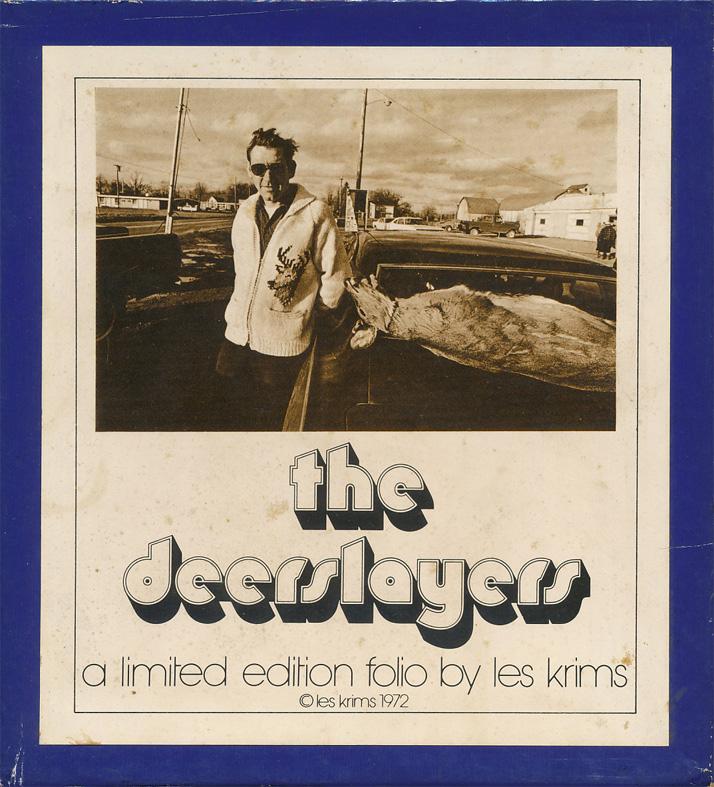 Les Krims『THE DEERSLAYERS』(サイン入り)Lesslie Krims, Buffalo(1972年)