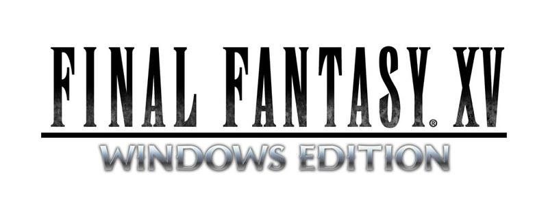 「FFXV WINDOWS EDITION」