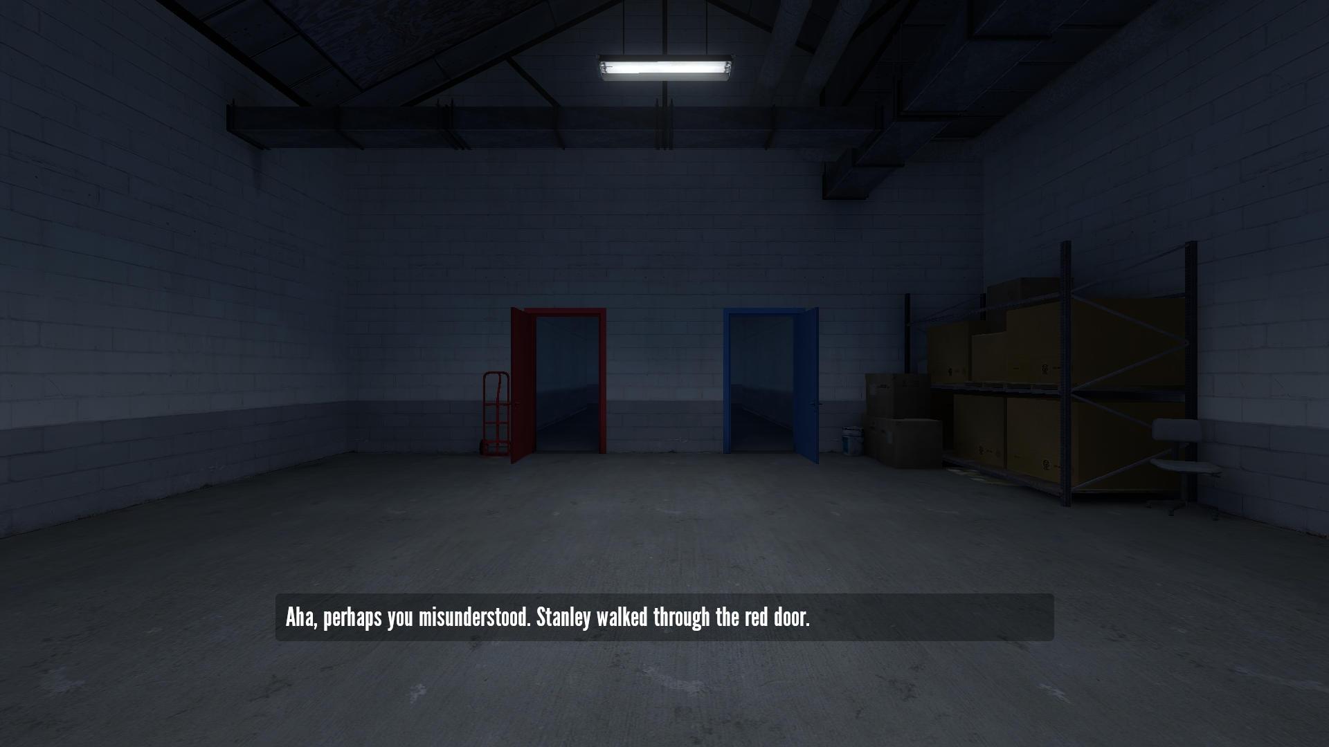 ナレーターは「『Stanley』は赤のドアを選んだ」と話すが、無視して青のドアを選ぶと何度もシーンをやり直させられ、最終的に目の前には赤のドアしかなくなる