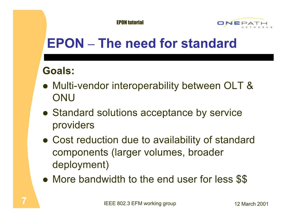 """出典はONE PATH NetworkのEdward Beili氏による""""Ethernet PON (EPON) Protocol""""というスライド"""
