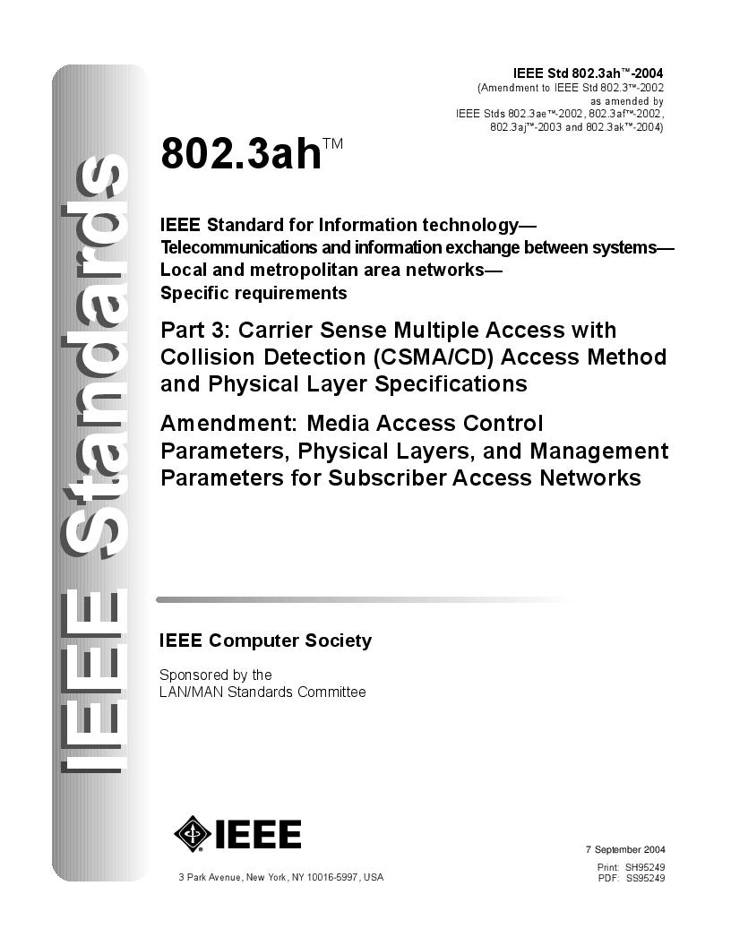 IEEE 802 LAN/MAN Standards Committeeが2004年9月に発行した「IEEE Standard 802.3ah」