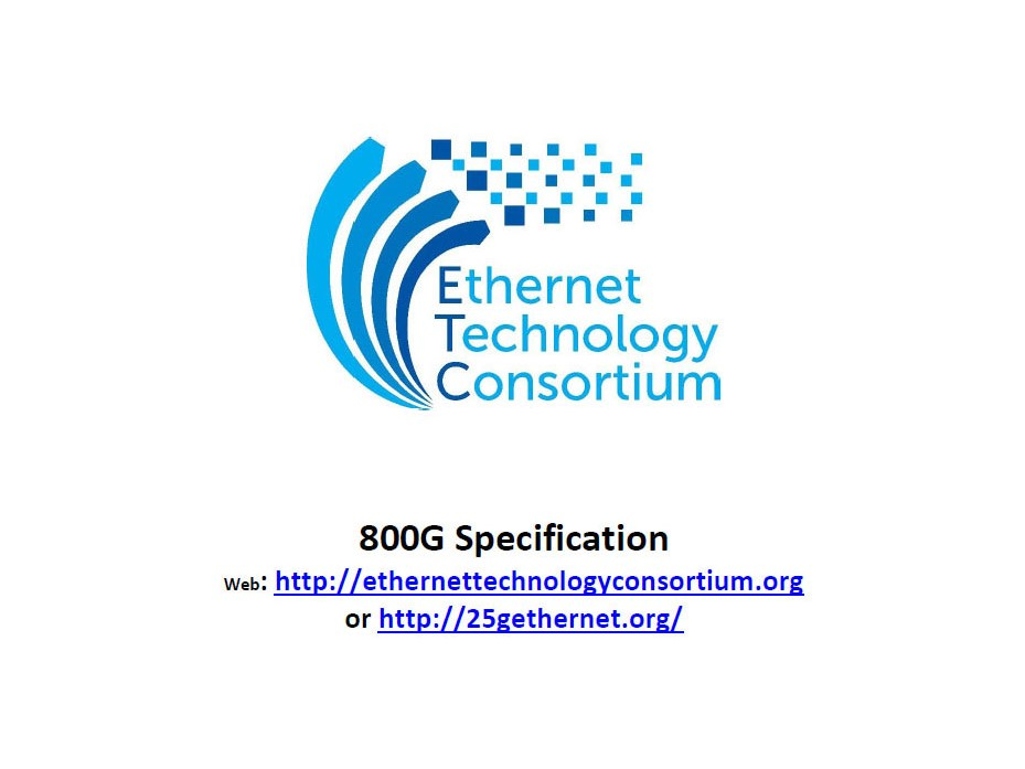 """800G Ethernet Specificationの表紙。""""http://25gethernet.org/""""にアクセスすると、自動的に<a href=""""https://ethernettechnologyconsortium.org/"""" class=""""strong bn"""" target=""""_blank"""">""""https://ethernettechnologyconsortium.org/""""</a>にリダイレクトされる。出典は""""<a href=""""https://ethernettechnologyconsortium.org/wp-content/uploads/2020/03/800G-Specification_r1.0.pdf"""" class=""""strong bn"""" target=""""_blank"""">800 Gigabit Ethernet (GbE) Specification</a>"""""""