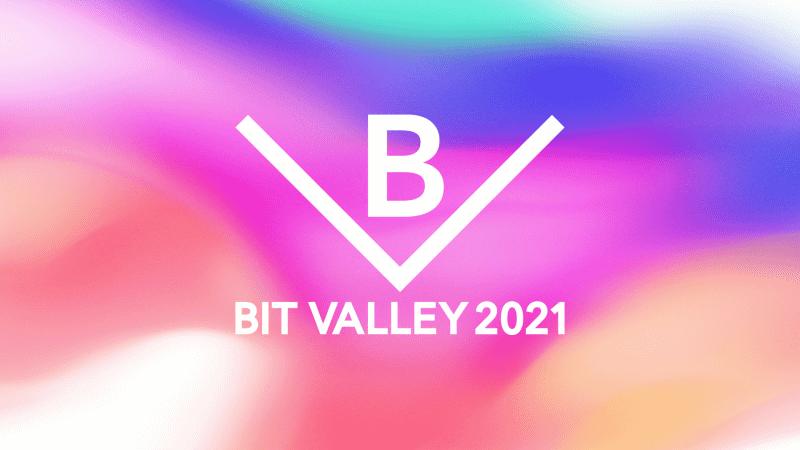 「BIT VALLEY 2021」