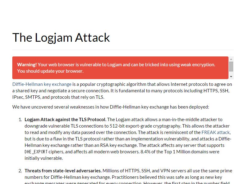 「Logjam」脆弱性を報告した研究者チームのサイト。アクセスしたブラウザーが脆弱性の影響を受ける場合は警告が表示される