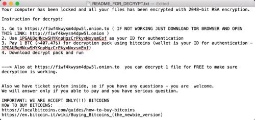 暗号化が完了すると「README_FOR_DECRYPT」という名称のテキストファイルがC&Cサーバーから送信され、1ビットコイン(約400ドル)を支払うよう要求される