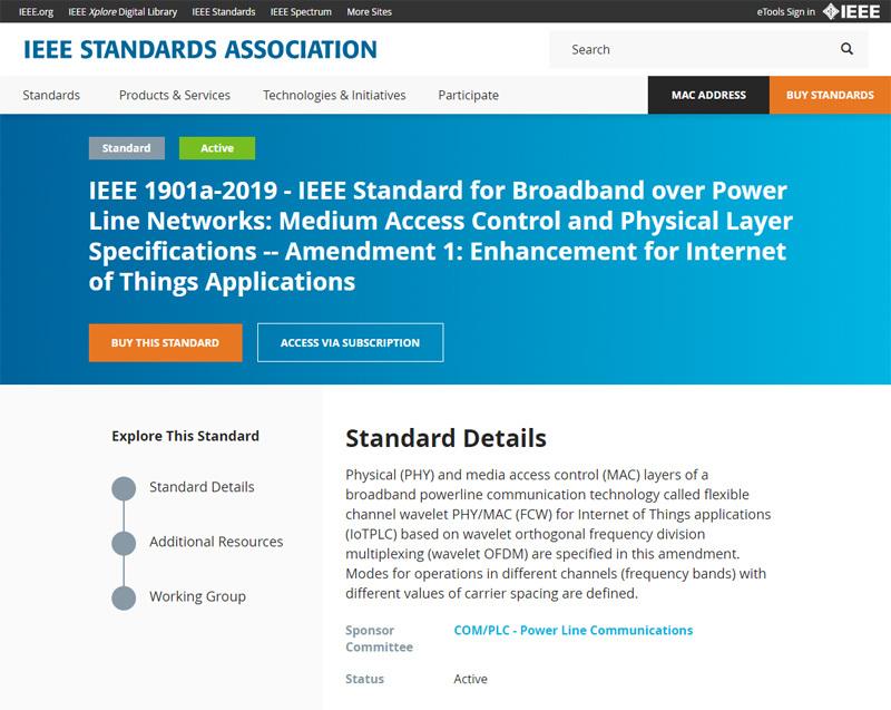 IoT PLCが、IEEE1901aとして国際標準規格に認定されたのは2019年3月21日。短距離だが通信速度優先モード、速度は遅いが長距離通信が可能になるモードを設けている。画像はIEEEのホームページ