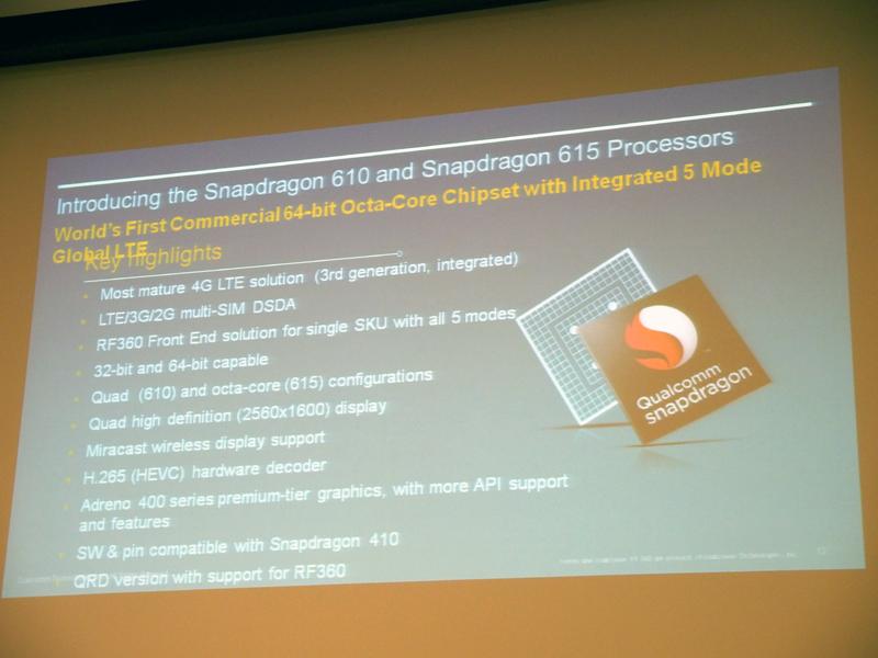 64ビットのCPUに対応した「Snapdragon 610/615」。615はオクタコアCPUを採用する