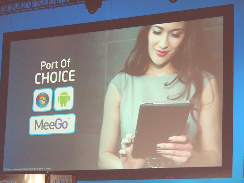 【写真5】IntelがタブレットでサポートするOSは、Winows 7、Android、MeeGoの3種。Chromeの代わりにAndroidが入っている点が目につ
