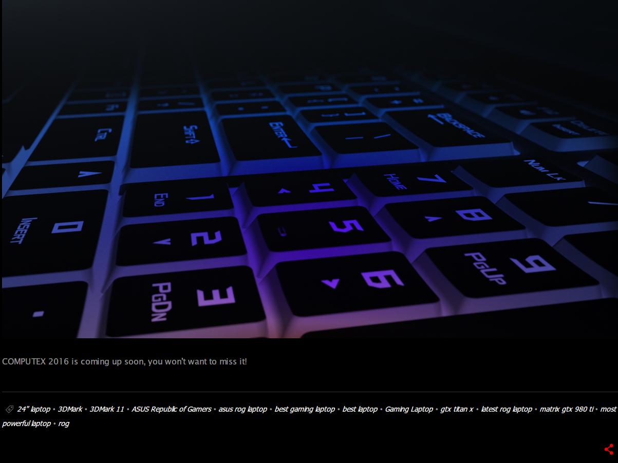 "「24"" laptop」のタグ。キーボードの写真を見てもテンキーのほか、最上列にはファンクションキーと思われる列もあるため、フルサイズのキーボードを搭載しているようだ。なお同様にファンクションキー列を備えたキーボードを搭載するROG GX700VOは17.3型である"