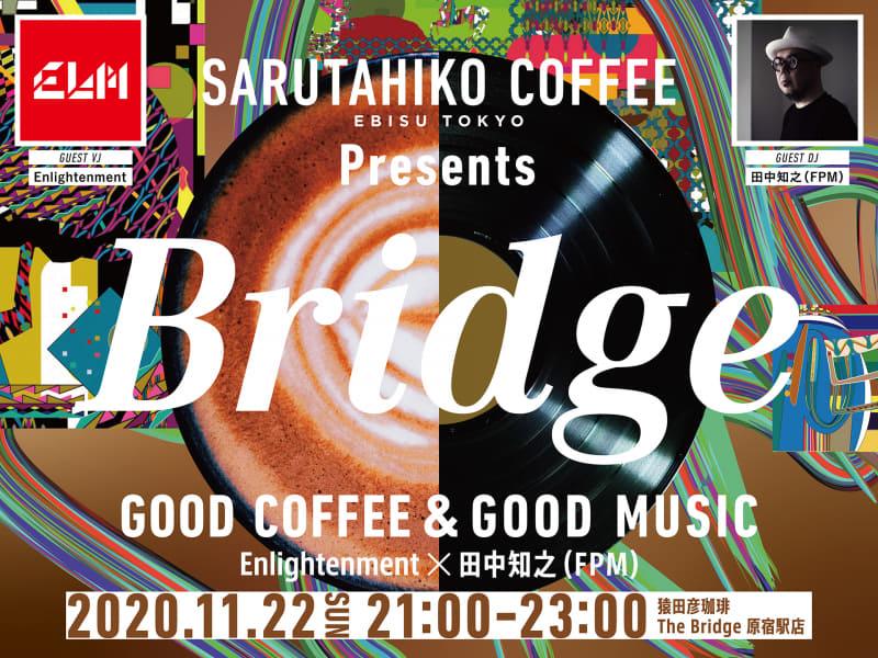 Bridge GOOD COFFEE & GOOD MUSIC