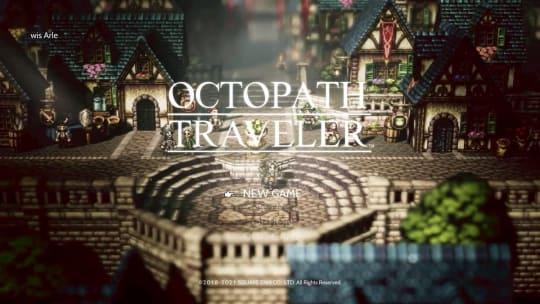 「OCTOPATH TRAVELER」のタイトル画面